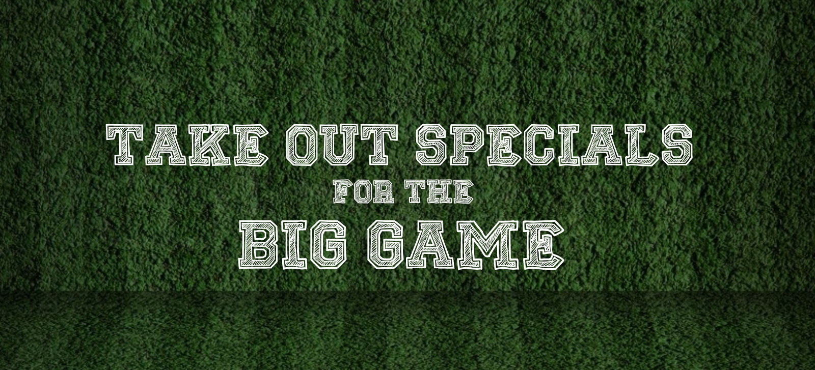 Take Out Specials for the Big Game